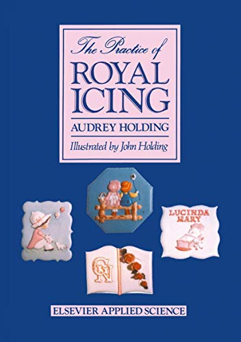 9781851660865: The Practice of Royal Icing