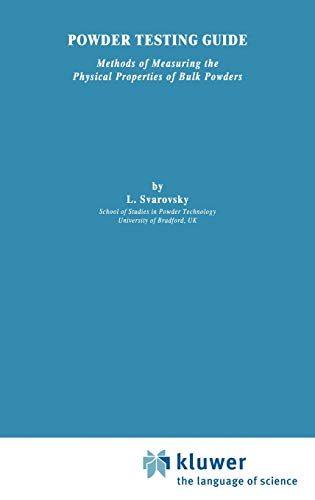 Powder Testing Guide: Methods of Measuring the: Svarovsky, L.