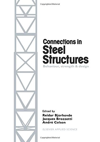 9781851661770: Connections in Steel Structures: Behaviour, Strength and Design