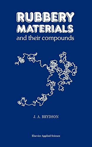 9781851662159: Rubbery Materials and their Compounds
