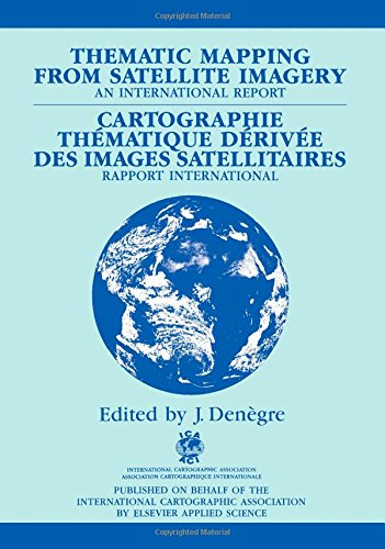 Thematic Mapping from Satellite Imagery: Elsevier Applied Science
