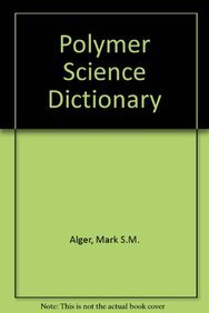 9781851662203: Polymer Science Dictionary
