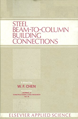 9781851662258: Steel Beam-To-Column Building Connections