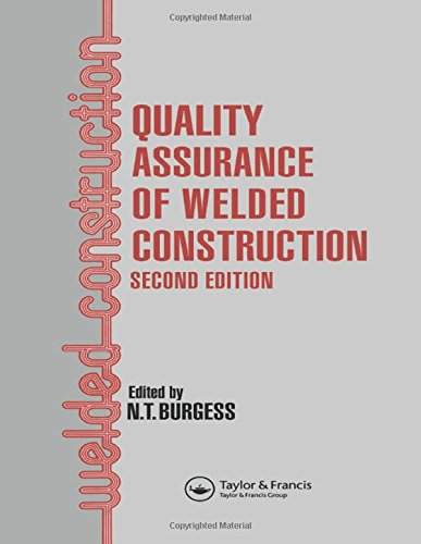 9781851662746: Quality Assurance of Welded Construction