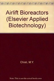 9781851663200: Airlift Bioreactors (Applied Biotechnology Series)