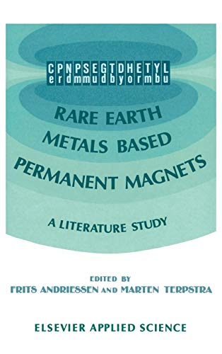 Rare Earth Metals Based Permanent Magnets: A literature study: Springer