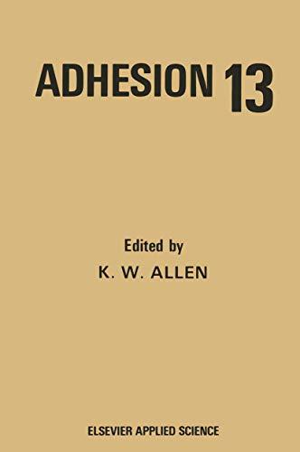 Adhesion: v. 13: K.W. Allen (Editor)