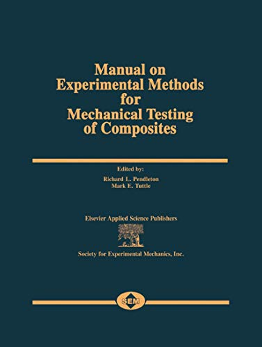 9781851663750: Manual on Experimental Methods for Mechanical Testing of Composites