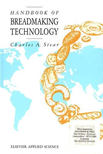 Handbook of Breadmaking Technology: C. A. Stear