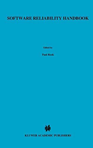 Software Reliability Handbook: Rook, Paul