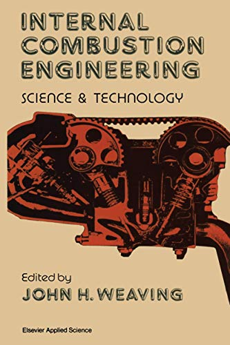 9781851664108: Internal Combustion Engineering: Science & Technology: Science and Technology