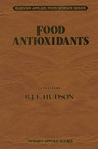 Food Antioxidants (Elsevier Applied Food Science Series): Hudson, B. J.