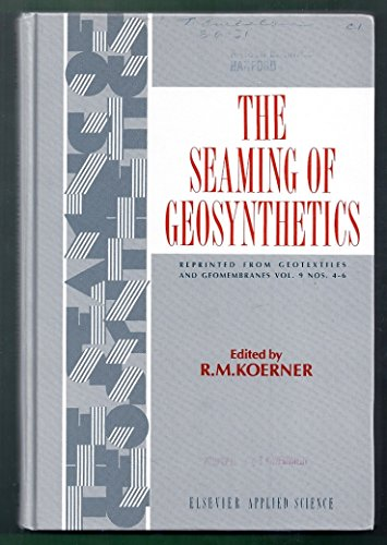 The Seaming of Geosynthetics: Koerner, R M