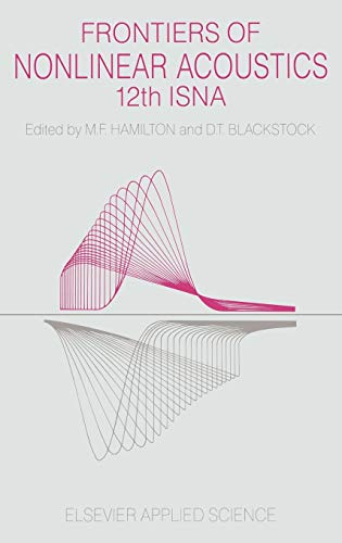 9781851665372: Frontiers of Nonlinear Acoustics