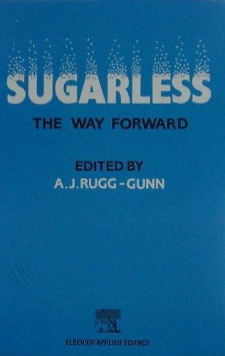 Sugarless: The Way Forward : Proceedings of: Rugg-Gunn, A.J.
