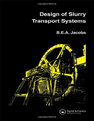 Design of Slurry Transport Systems: B.E.A. Jacobs