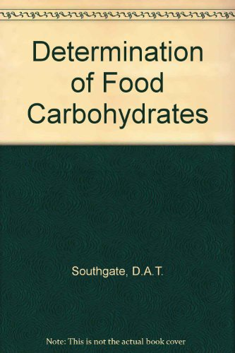 9781851666522: Determination of Food Carbohydrates