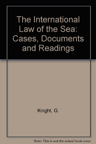 9781851667031: The International Law of the Sea: Cases, Documents, and Readings