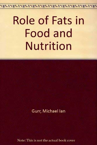 9781851667550: Role of Fats in Food and Nutrition