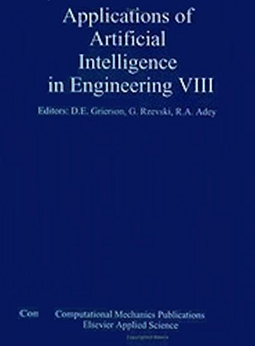9781851668380: Applications of Artificial Intelligence in Engineering VIII: Design, Methods and Techniques Vol 1: Proceedings of the Eighth International Conference ... Engineering Aieng/93, Toulouse, France, 1993
