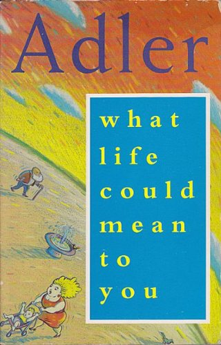 9781851680221: What Life Could Mean to You