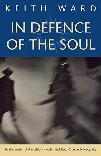 In Defence of the Soul: Ward, Keith