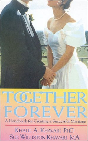 9781851680610: Together Forever: A Handbook for Creating a Successful Marriage