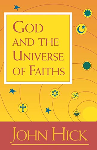 9781851680719: God and the Universe of Faiths