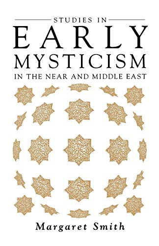 9781851680986: Studies in Early Mysticism in the Near and Middle East (Oneworld's Mysticism)