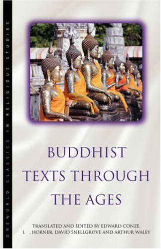 9781851681075: Buddhist Texts Through the Ages (Oneworld Classics in Religious Studies)