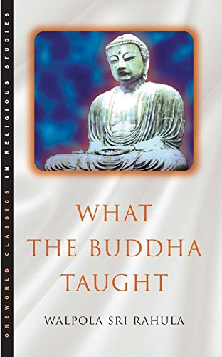 9781851681426: What the Buddha Taught