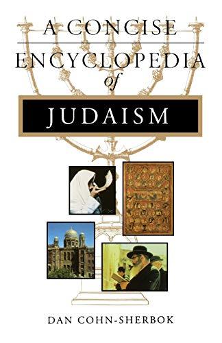 9781851681761: Concise Encyclopedia of Judaism (Concise Encyclopedias of World Faiths)