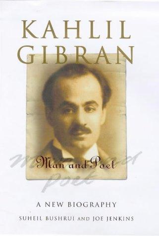 9781851681778: Kahlil Gibran: Man and Poet