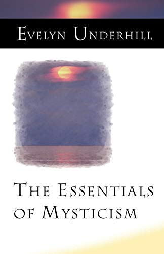 9781851681952: The Essentials of Mysticism