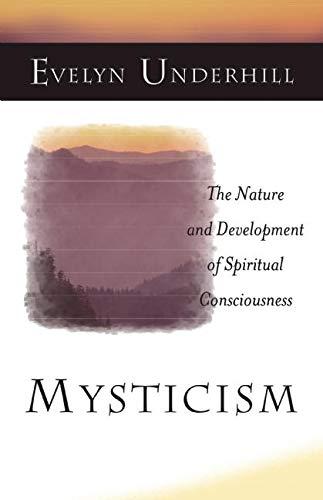 9781851681969: Mysticism: The Nature and Development of Spiritual Consciousness