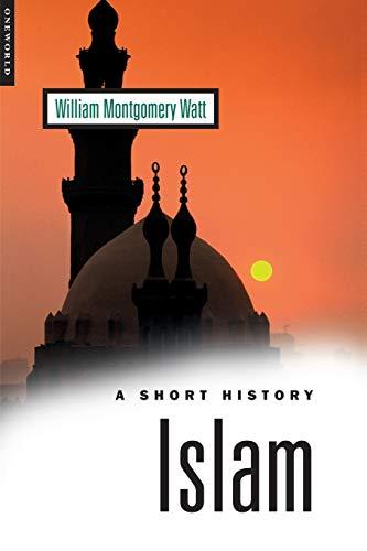 9781851682058: Islam: A Short history (Oneworld Short Guides)