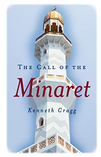 9781851682102: The Call of the Minaret