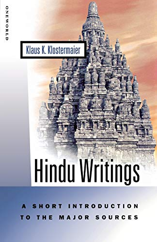 9781851682300: Hindu Writings: A Short Introduction to the Major Sources (Oneworld Short Guides)
