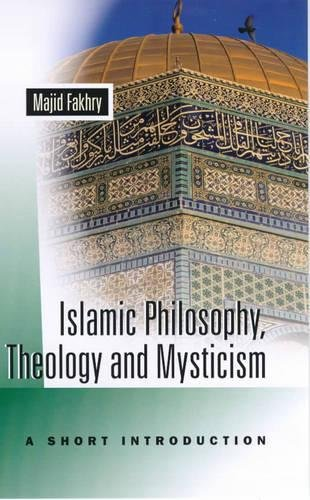 9781851682522: Islamic Philosophy, Theology, and Mysticism: A Short Introduction