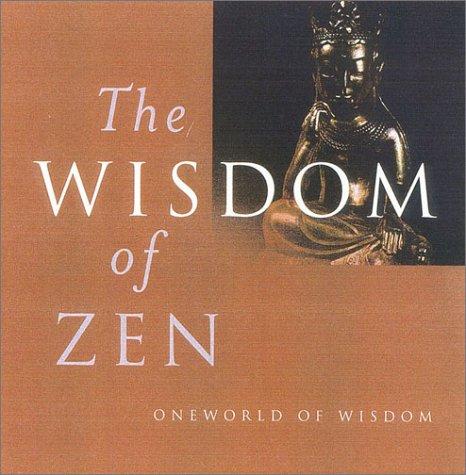 9781851682812: Wisdom of Zen