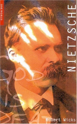 9781851682911: Nietzsche (Oneworld Philosophers)