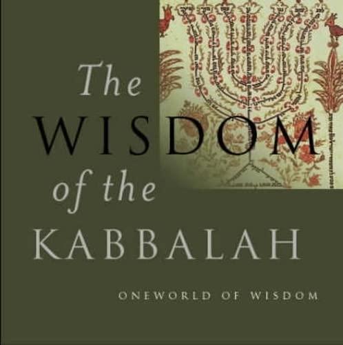 Wisdom of the Kabbalah (Oneworld of Wisdom) (9781851682973) by Dan Cohn-Sherbok
