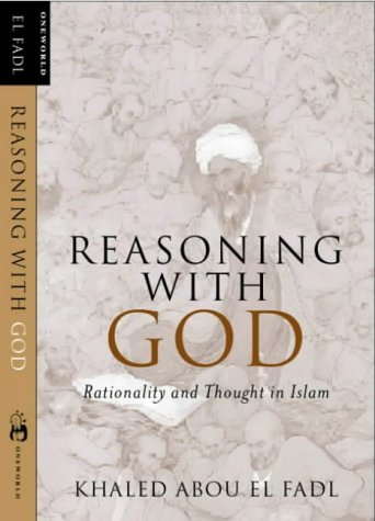 9781851683062: Reasoning With God : Rationality and Thought in Islam