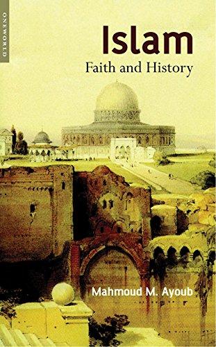 9781851683505: Islam: Faith and History