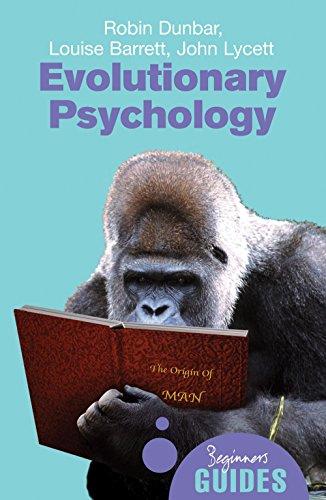 9781851683567: Evolutionary Psychology: A Beginner's Guide (Beginner's Guides)