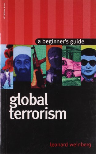 9781851683581: Global Terrorism: A Beginner's Guide (Beginners Guide (Oneworld))