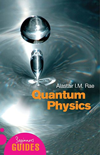 9781851683697: Quantum Physics: A Beginner's Guide (Beginner's Guides)