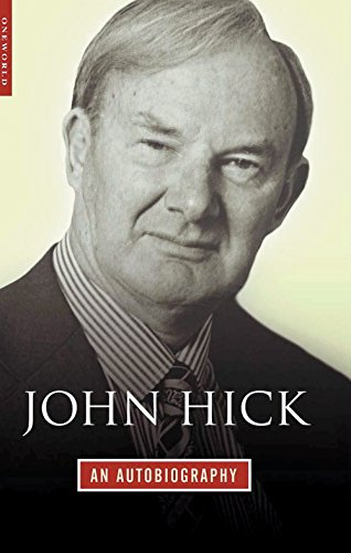 John Hick: An Autobiography (9781851683925) by John Hick
