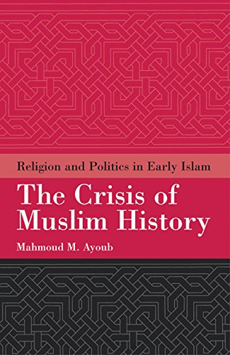 9781851683963: The Crisis of Muslim History: Religion and Politics in Early Islam