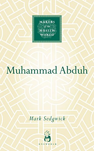 9781851684328: Muhammad Abduh (Makers of the Muslim World)